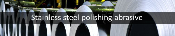 stainless polishing abrasives